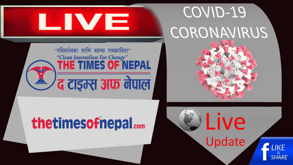 coronavirus,COVID-19, Live Update - The Times Of Nepal